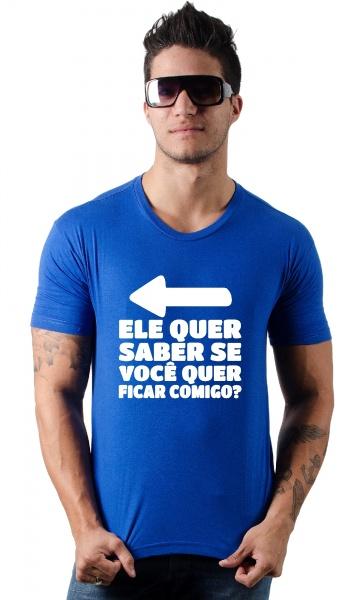 cb2e41f740 CAMISETA - ELE QUER SABER Código do produto  Camiseta - Ele quer saber