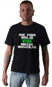 Camiseta - Inveja massa muscular