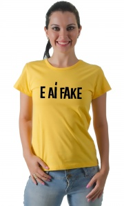 Camiseta E aí fake