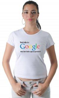 Camiseta Você não é o Google
