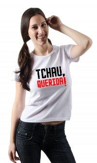 Camiseta Tchau querida