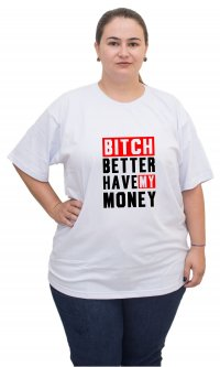 Camiseta Better Have My Money - Rihanna