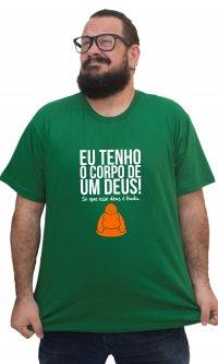 Camiseta Tenho o corpo de um deus