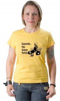 Camiseta Esperando Homem Perfeito