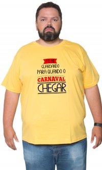 Camiseta Guardando para o carnaval