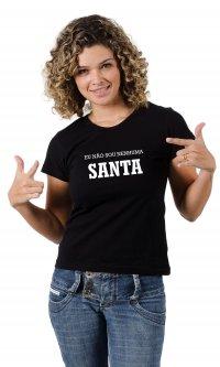 Camiseta Não sou santa