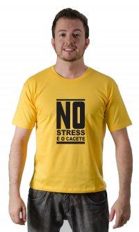 Camiseta No Stress é o Cacete