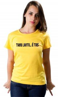 Camiseta Tamo Junto É Tois