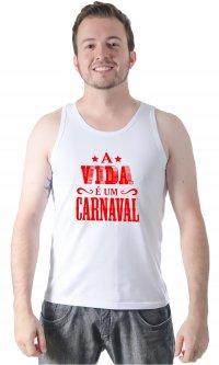 Camiseta A vida é um carnaval
